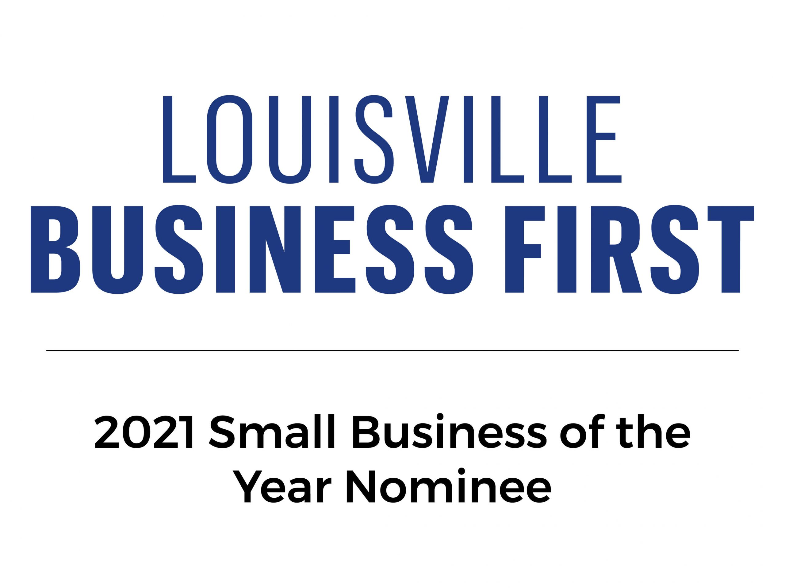 Louisville Business First 2021 Small Business of the year nominee